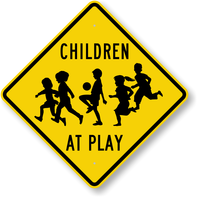 Kids At Play Sign Children Playing With Ball Sign Sku