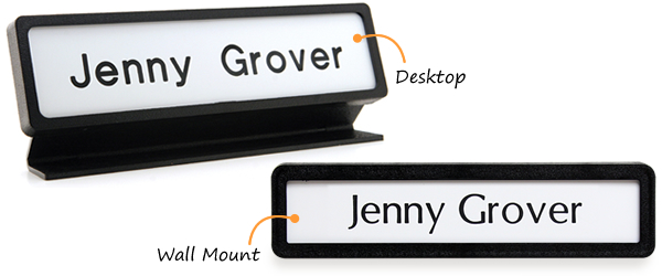 Desk mounted version of this engraved nameplate has footer; for the wall mounted version, this footer can be disengaged.