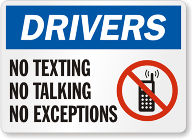 "A ""No Texting, No Talking, No Exceptions"" sign from smartSign, as part of its campaign against distracted driving"