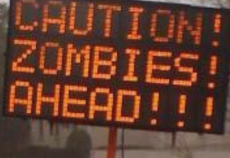 Zombies Ahead! Caution Sign