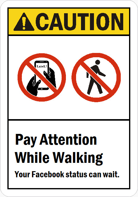 Pay Attention While Walking Smartsign Blog