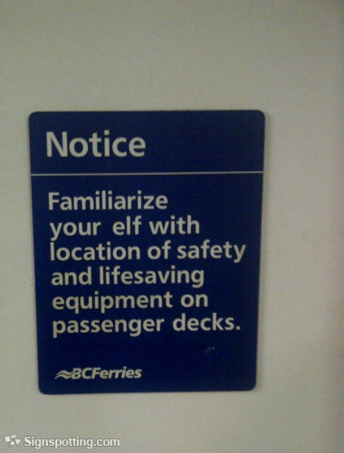 Funny sign: Familiarize your elf with location of safety