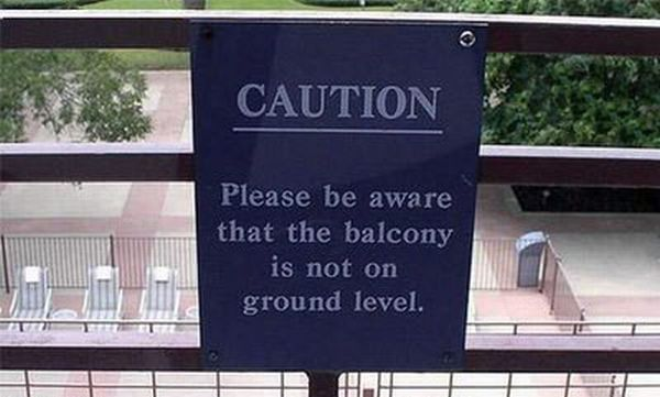 caution be aware that the balcony is not on ground level