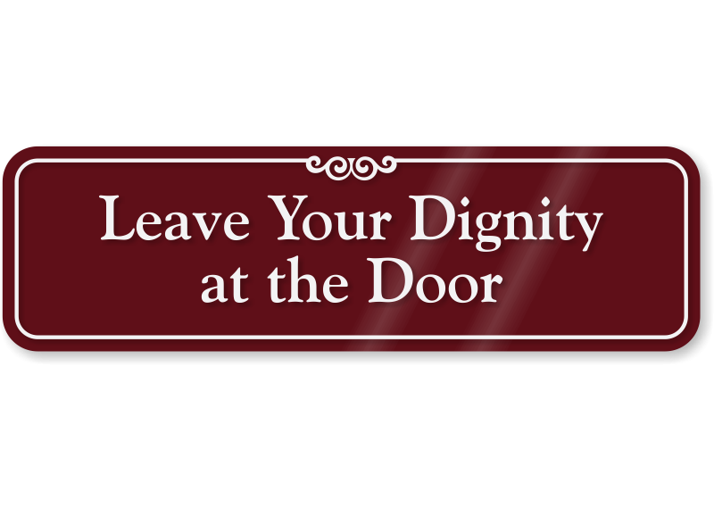 Decency Coat Check Leave Your Dignity Door Sign Se 5132 Showcase Burrev