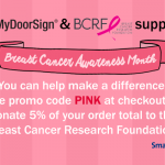 MyDoorSign supports Breast Cancer Awareness Month
