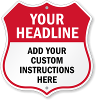 Add Headline And Instructions Here Custom Shield Sign